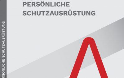 JETZT ERHÄLTLICH: Handbuch Persönliche Schutzausrüstung, 10. Auflage